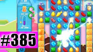 Candy Crush Soda Saga Level 385 NEW | Complete!