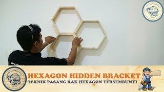 BONGKAR! Teknik Cara Pasang Rak Tempel Hexagon Dinding Tersembunyi | Tips Install Hidden Bracket