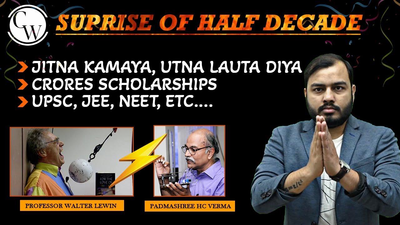 @Competition Wallah  SURPRISE OF HALF DECADE !!! Jitna Kamaya Utna Lauta Diya 🙏