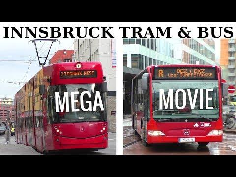 MEGA MOVIE! Tram & Bus Innsbruck (IVB) Moderne Busse & Straßenbahnen 2018