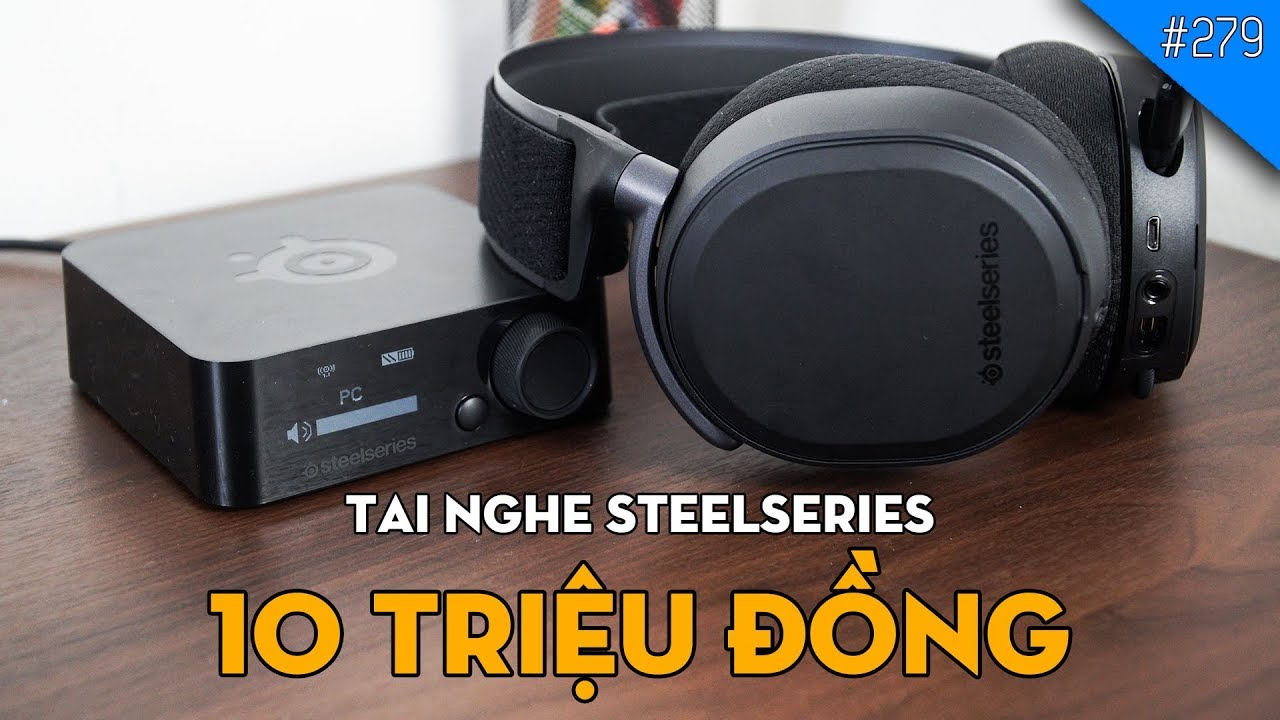 Trên tay tai nghe 10 TRIỆU VNĐ Steelseries Arctis Pro Wireless/Pro +DAC:  ĐẮT HƠN CẢ RAZER/ASUS