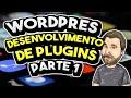Curso WordPress - Desenvolvimento de Plugins - Parte 1