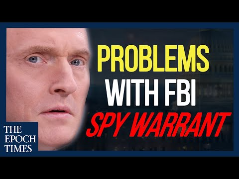 Problems With FBI Spy Warrant on Carter Page