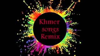 Khmer song Remix