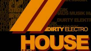 Dirt Electro House mix 2010 Januar mixed by MobRaid a.k.a Mantas