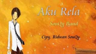 Video SouQy - Aku Rela ( VERSI TERBARU ) download MP3, 3GP, MP4, WEBM, AVI, FLV Januari 2018