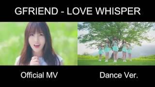 Video [Official MV vs Dance Ver.] GFRIEND - LOVE WHISPER download MP3, 3GP, MP4, WEBM, AVI, FLV Oktober 2017