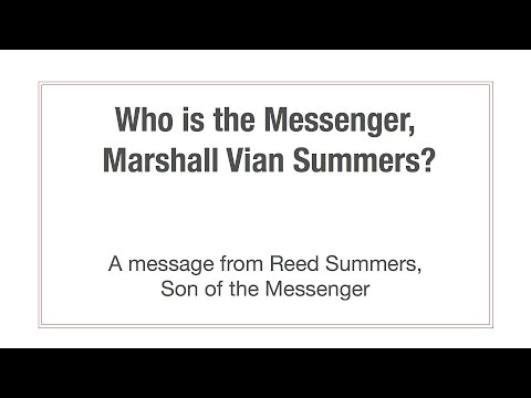 Who is Marshall Vian Summers?