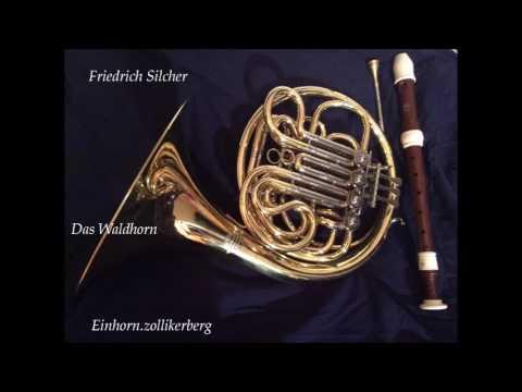 Friedrich Silcher: Das Waldhorn