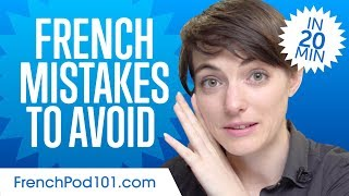 French Mistakes to Avoid in 20 minutes