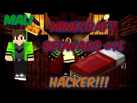 Minecraft BedWars #15 HACKER!!! -MALIGAMESTV