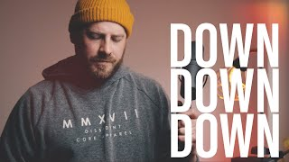 Down Down Down  - Charlie Simpson COVER