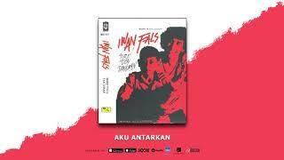 IWAN FALS - AKU ANTARKAN (OFFICIAL AUDIO)
