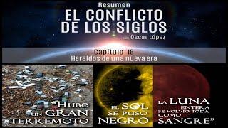 El Conflicto de los Siglos - Resumen - Capítulo 18 –Heraldos de una nueva era