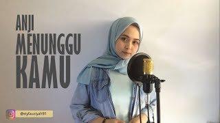 ANJI - MENUNGGU KAMU (OST. Jelita Sejuba) Cover by Ely Fauziyah