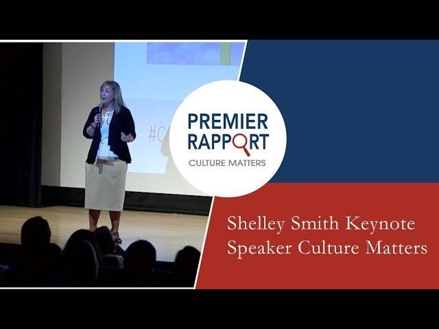 Shelley Smith Keynote Speaker Culture Matters