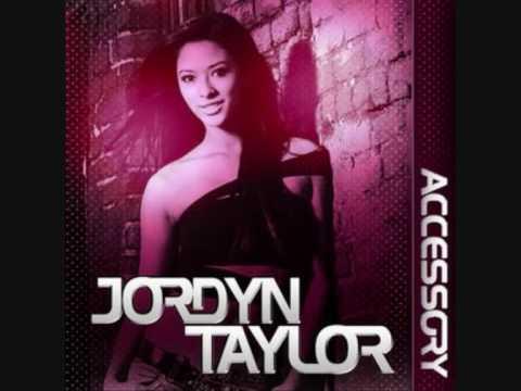 Jordyn Taylor - Accessory (with lyrics )