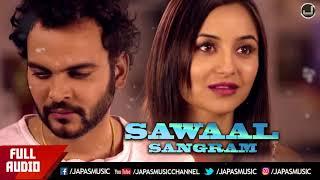 Punjabi Song   Sawaal   Sangram Hanjra   Japas Music