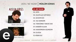 Ne Yazar (Müslüm Gürses) Official Audio #neyazar #müslümgürses - Esen Müzik