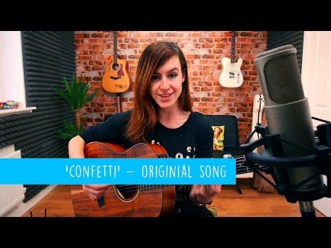 'Confetti' - Original Song by Emma McGann - 10 Songs Challenge