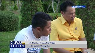 5th Thai Lao Friendship Bridge to be built in Bueng Kan