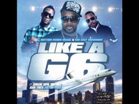 Far East Movement - Like A G6 Remix feat. Jermaine Dupri, Obie Trice & Adam Tensta