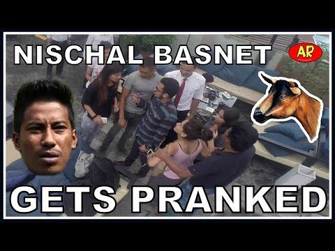 NISCHAL BASNET GETS PRANKED
