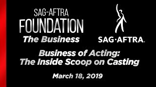 The Business: Business of Acting: The Inside Scoop on Casting