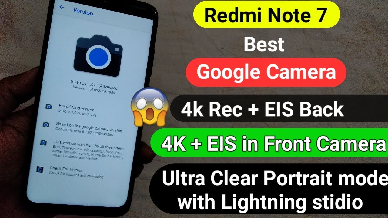 Best Google Camera for Redmi Note 7/pro | Stable | 4k EIS | No Root