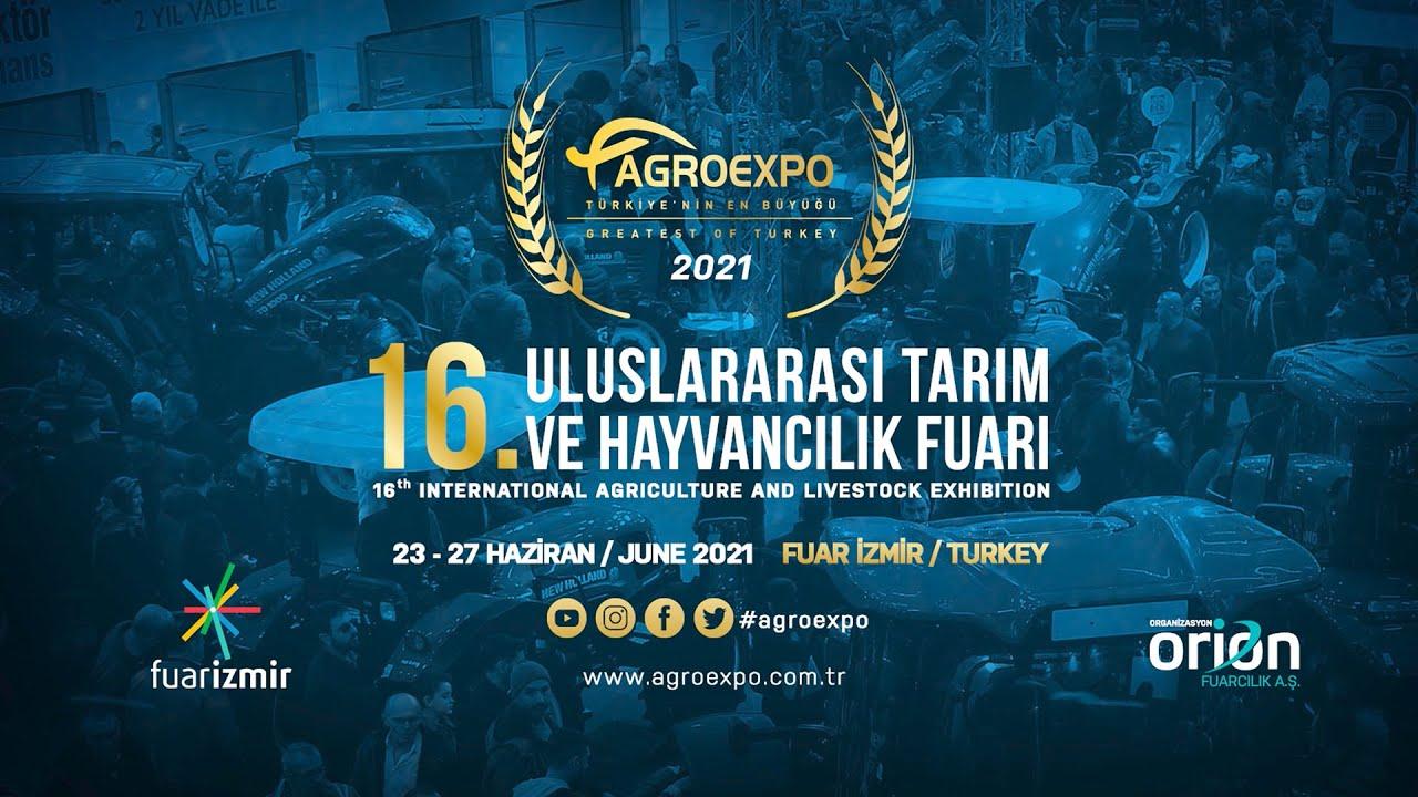 16. Agroexpo Uluslararası Tarım ve Hayvancılık Fuarı 23-27 Haziran 2021