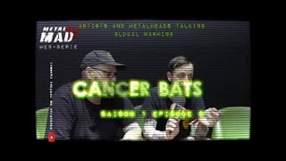 "Episode 9- "" IT'S A FACT "" CANCER BATS"