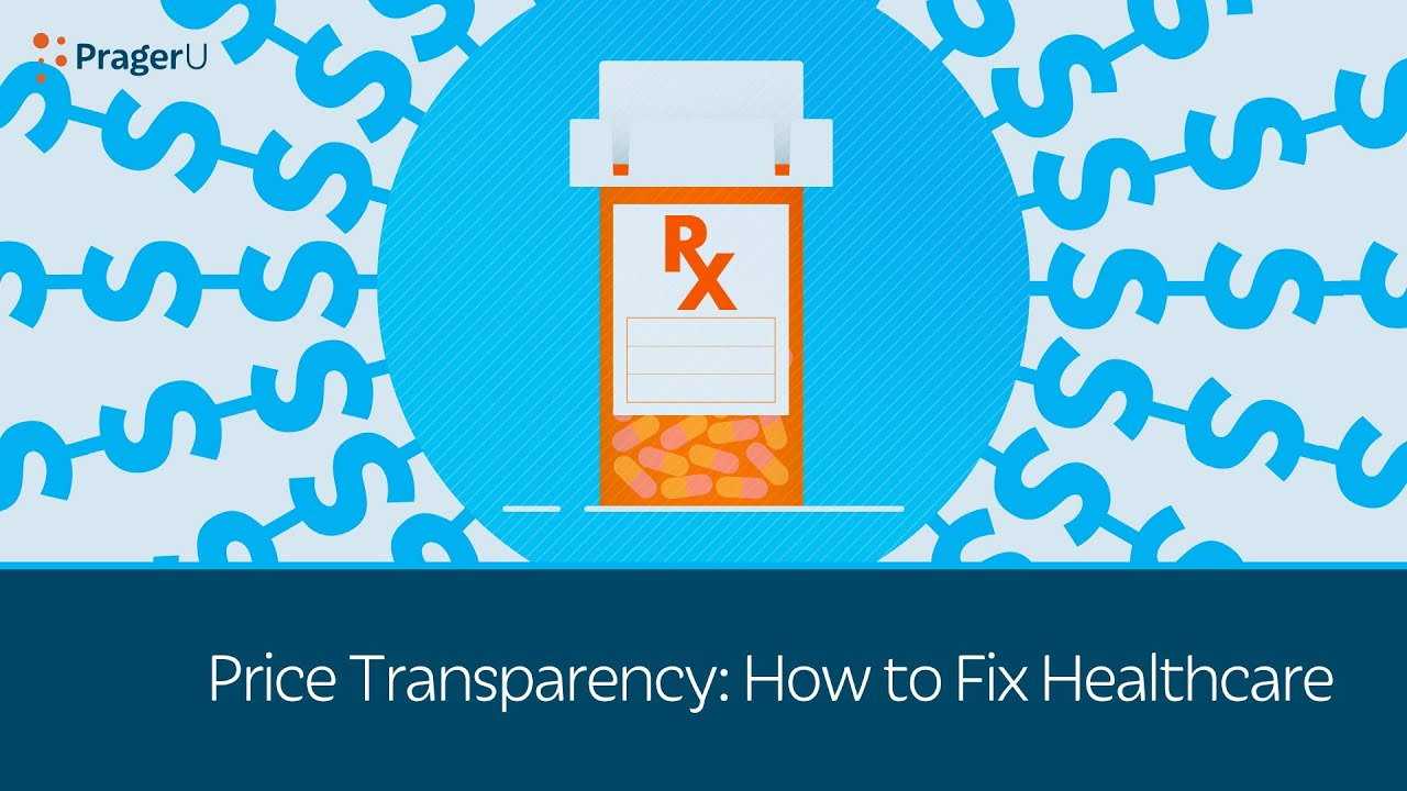 Price Transparency: How to Fix Healthcare