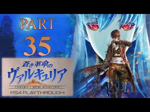 [PS4] Valkyria: Azure Revolution playthrough - part 35