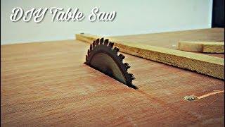 How To Make A Homemade Table Saw || DIY Table Saw