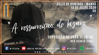 """Exposição bíblica: (Rev. Sérgio Lima) - João 11.38-46 - """"A Ressurreição de Lázaro"""""""