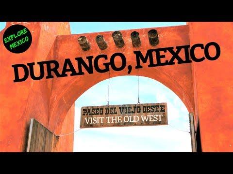 Exploring Durango Mexico 2017