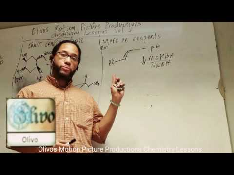Olivos Motion Picture Productions Chemistry Lessons. Vol 1: More on Reagents, MCPBA.