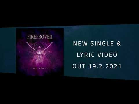 Fireproven - The Maze (OFFICIAL TEASER) - 2021