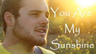 You Are My Sunshine - (Patrick Dansereau Cover)