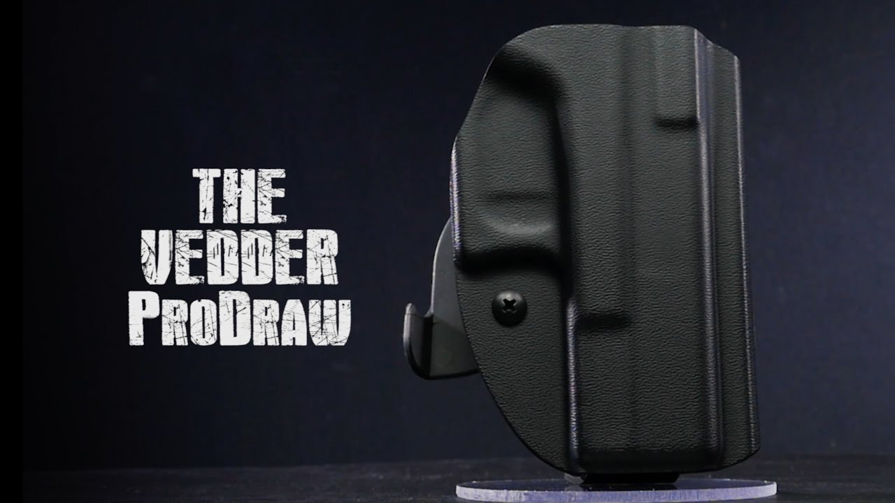 Vedder ProDraw - Best Kydex OWB Range Holster