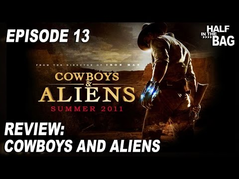 half-in-the-bag-episode-13:-cowboys-and-aliens