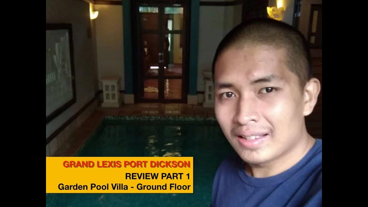 Part 1: Review GRAND LEXIS Garden Pool Villa - Kolam ...