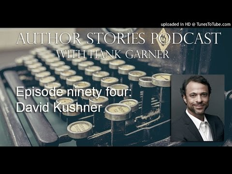 Author Stories Episode 94 | David Kushner Interview