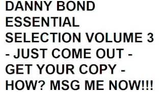 BRAND NEW DANNY BOND ESSENTIAL SELECTION VOL 3 - MILKSHAKE MIX - QUALITY!!!
