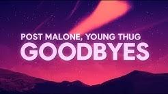 Post Malone, Young Thug - Goodbyes (Lyrics)