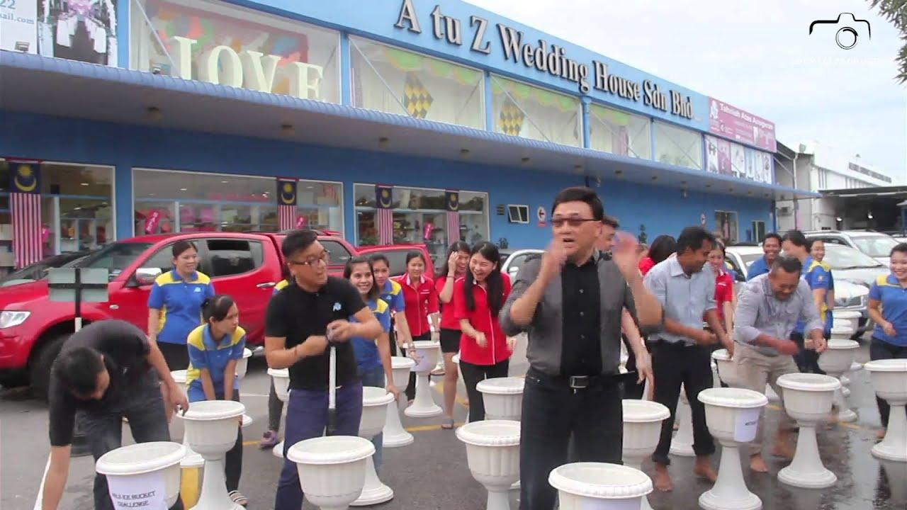 A Tu Z Wedding House Sdn Bhd Ice Bucket Challenge You