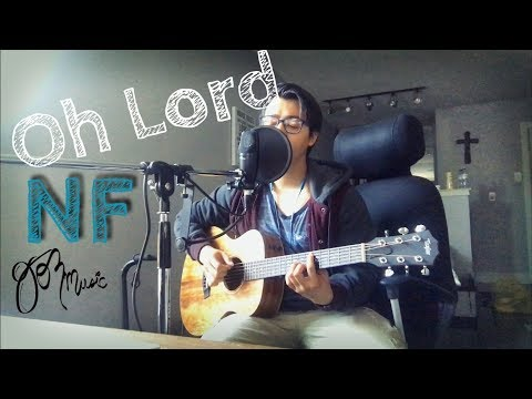 Oh Lord Acoustic Guitar Chords - Nf - Khmer Chords