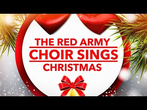 The Red Army Choir Sings Christmas - Their Most Beautiful Christmas Songs (Compilation)