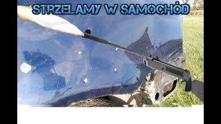 Strzelanie Z Wiatrówki W Samochód Tytan LB600 4,5mm