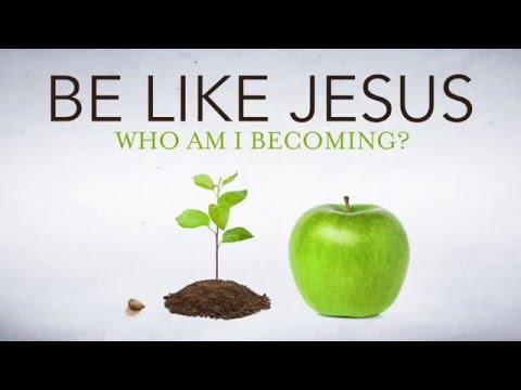 Be Like Jesus: Goodness & Kindness